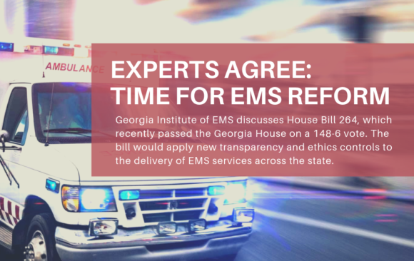 Georgia Institute of EMS: HB 264 is good for industry, patients